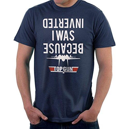 Because I Was Inverted Top Gun Men's T-Shirt (Gun-filme)