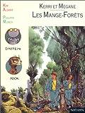 Image de Kerri et Mégane, Tome 1 : Les Mange-forêts : Activités autour d'un roman,