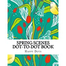 Spring Scenes Dot-to-Dot Book (Adult Dot-to-Dot Books)