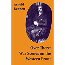 Over There: War Scenes on the Western Front (English Edition)