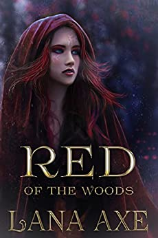 Red of the Woods (English Edition) di [Axe, Lana]