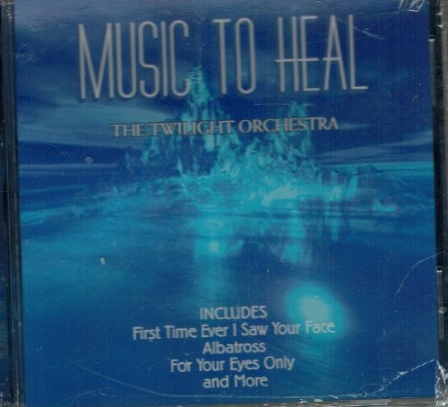 Music To Heal by The Twilight Orchestra