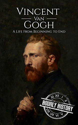 Book's Cover of Vincent van Gogh: A Life From Beginning to End (English Edition)