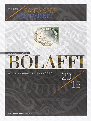 Bolaffi. Il catalogo dei francobolli. Stato papale e Repubblica di San Marino