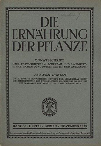 DIE BEEINFLUSSUNG DES PFLANZLICHEN WACHSTUMS DURCH DIE NEUTRALSALZE DER ALKALI- UND ERDALKALIMETALLE, in: DIE ERNÄHRUNG DER PFLANZE, 11/1939.