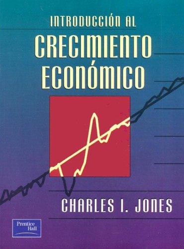 Introduccion al crecimiento economico