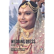 Wedding Dress Across Cultures (Dress, Body, Culture (Paperback))