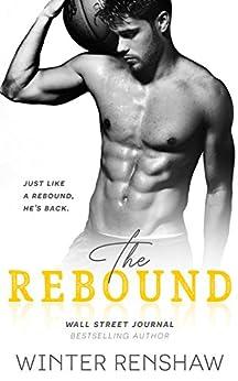 The Rebound (English Edition) von [Renshaw, Winter]