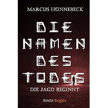 Die Namen des Todes: Die Jagd beginnt (Kindle Single)