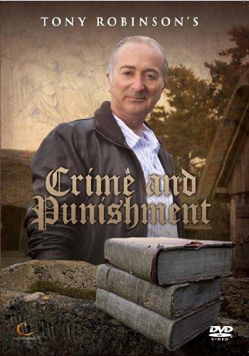 Tony Robinson's Crime And Punishment [DVD] [Edizione: Regno Unito]