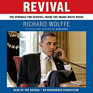 Revival: The Struggle for Survival Inside the Obama White