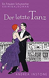 Der letzte Tanz (Fräulein Schumacher 4)