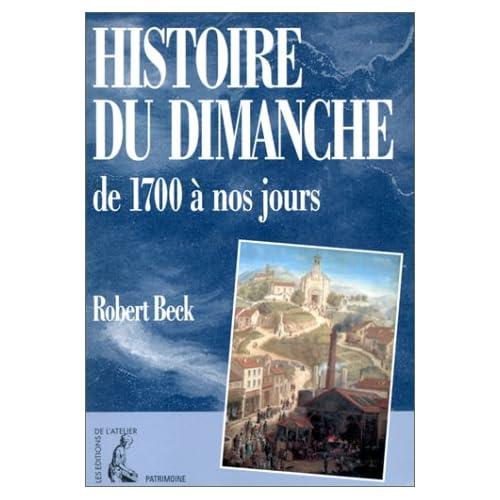 Histoires du dimanche de 1700 à nos jours