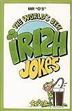 The World's Best Irish Jokes (World's best jokes)