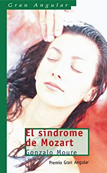 El síndrome de Mozart (eBook-ePub) (Gran angular) de [Trenor, Gonzalo Moure]