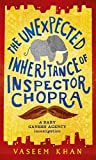 Front cover for the book The Unexpected Inheritance of Inspector Chopra by Vaseem Khan