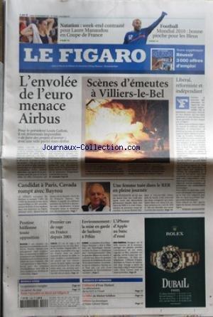 FIGARO (LE) [No 19694] du 26/11/2007 - L'ENVOLEE DE LEURO MENACE AIRBUS - SCENES D'EMEUTES A VILLIERS-LE-BEL - LIBERAL - REFORMISTE ET INDEPENDANT - CANDIDAT A PARIS - CAVADA ROMPT AVEC BAYROU - UNE FEMME TUEE DANS LE RER EN PLEINE JOURNEE - POUTINE BAILLONNE TOUTE OPPOSITION - 1ER CAS DE RAGE EN FRANCE DEPUIS 2001 - ENVIRONNEMENT / LA MISE EN GARDE DE SARKOZY A PEKIN - L'IPHONE D'APPLE - LES SPORTS / NATATION ET LAURE MANAUDOU - FOOT LE MONDIAL 2010