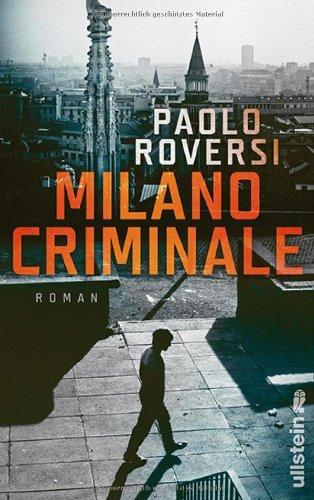 Buchseite und Rezensionen zu 'Milano Criminale: Roman' von Paolo Roversi