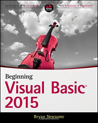 Beginning Visual Basic 2015 por Bryan Newsome