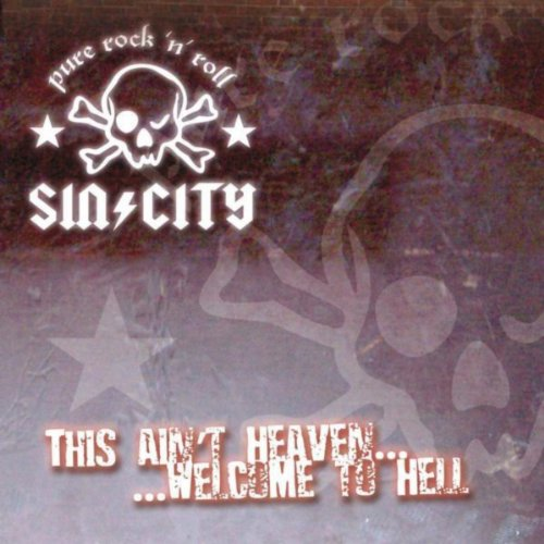 This Ain't Heaven - Welcome To...