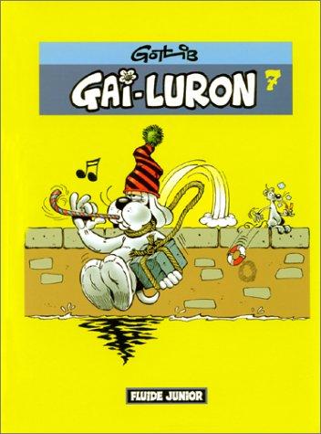 Gai-Luron (7) : Gai-Luron. 7