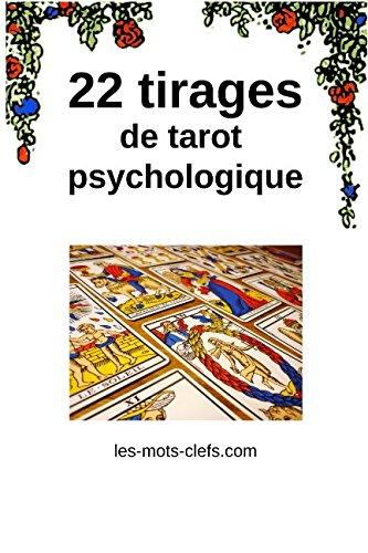 22 tirages de tarot psychologique