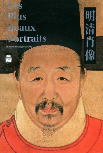 Les plus beaux Portraits - Dynasties des Ming et des Qing par Tianye Sheng, Jin Zhou