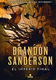 El imperio final par Brandon Sanderson