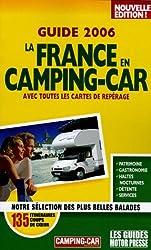 La France en camping-car : Avec toutes les cartes de repérage