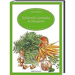 Erfolgreicher Gemüsebau im Hausgarten