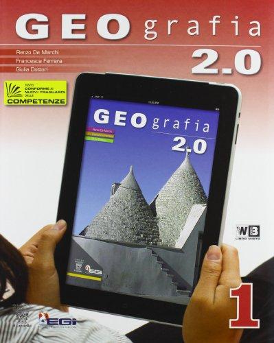 Geografia 2.0. Con e-book. Con espansione online. Per la Scuola media. Con DVD-ROM: 1