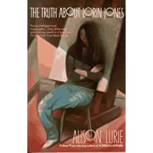 The Truth About Lorin Jones by Alison Lurie (1990-04-01)