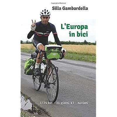 L'europa In Bici: 3724 Km In 31 Giorni Attraverso 13 Nazioni