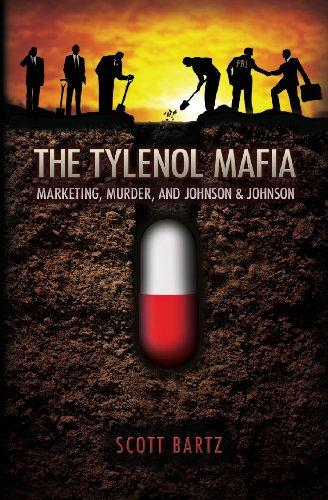 the-tylenol-mafia-marketing-murder-and-johnson-johnson