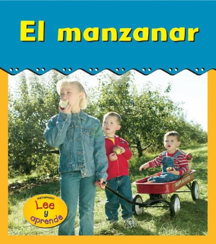 El Manzanar (Apple Orchard) (Heinemann Lee Y Aprende, Excursiones) por Catherine Anderson