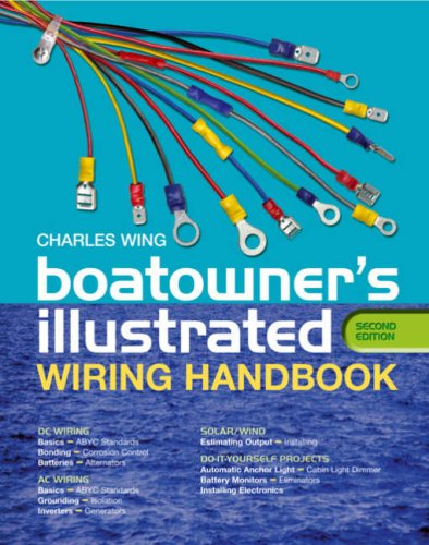 Boatowner's Illustrated Wiring Handbook por Charles Wing