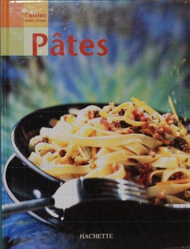 Cuisine toute simple : Pâtes par Collectif
