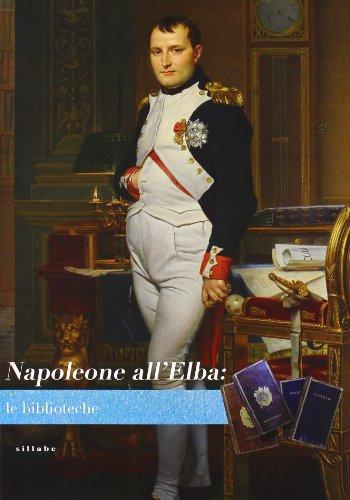Napoleone all'Elba. Le biblioteche