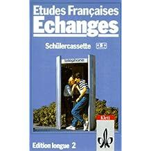 Etudes Francaises, Echanges, Edition longue, 1 Cassette zum Lehrbuch