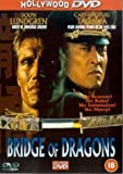Bridge of Dragons [DVD]