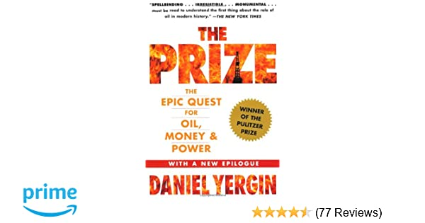 The Prize: The Epic Quest for Oil, Money & Power: Amazon co uk