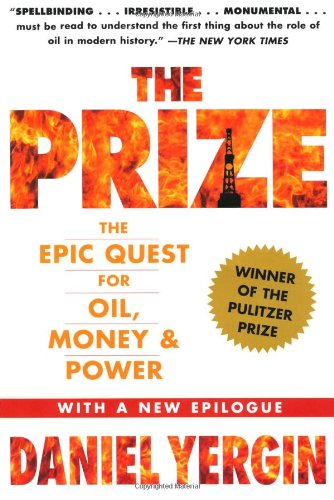 The Prize: The Epic Quest for Oil, Money & Power por Daniel Yergin