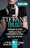 Tiffany Trilogy (eNewton Narrativa)