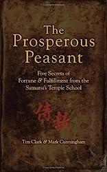 The Prosperous Peasant: Five Secrets of Fortune & Fulfillment from the Samurai's Temple School