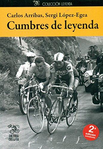 Cumbres de leyenda por Carlos Arribas Lázaro