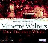 Des Teufels Werk: Gekürzte Lesung - Minette Walters
