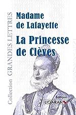 La princesse de Clèves de Madame de Lafayette