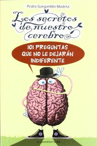 Secretos de nuestro cerebro, los