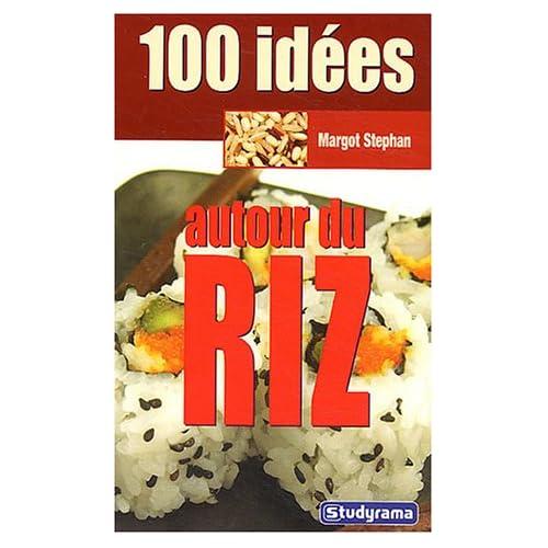 100 idées autour du riz