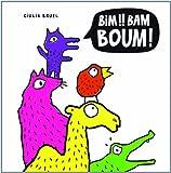 Bim !! Bam Boum !